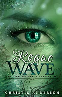 Rogue Wave (The Water Keepers Book 2)