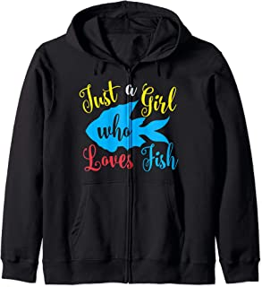 Just A Girl Who Loves Fish Funny Aquarium Gift Zip Hoodie