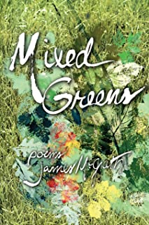 Mixed Greens: Poems from the Winter Garden