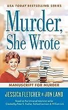 Murder, She Wrote: Manuscript for Murder (Murder She Wrote Book 48)