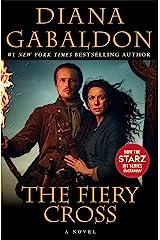 The Fiery Cross (Outlander, Book 5) Kindle Edition