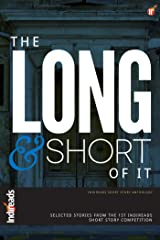 The Long and Short of It Kindle Edition