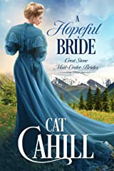 A Hopeful Bride: A Sweet Historical Western Romance (Crest Stone Mail-Order Brides Book 1) Kindle Edition