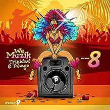 We Muzik, Vol. 8: Soca 2017 Trinidad and Tobago Carnival
