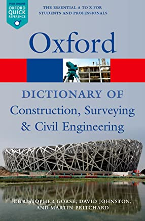 A Dictionary of Construction, Surveying, and Civil Engineering (Oxford Quick Reference)