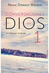 Conversaciones con Dios I (Spanish Edition) Format Kindle