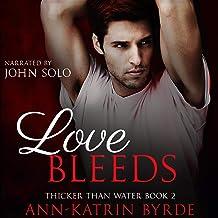 Love Bleeds: Thicker than Water, Book 2
