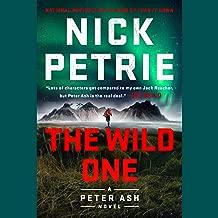 The Wild One: A Peter Ash Novel, Book 5