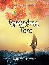Reminding Tara (Growing Up Ashton Book 5)