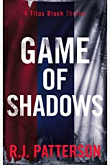 Game of Shadows (Titus Black Thriller series Book 2) Kindle Edition