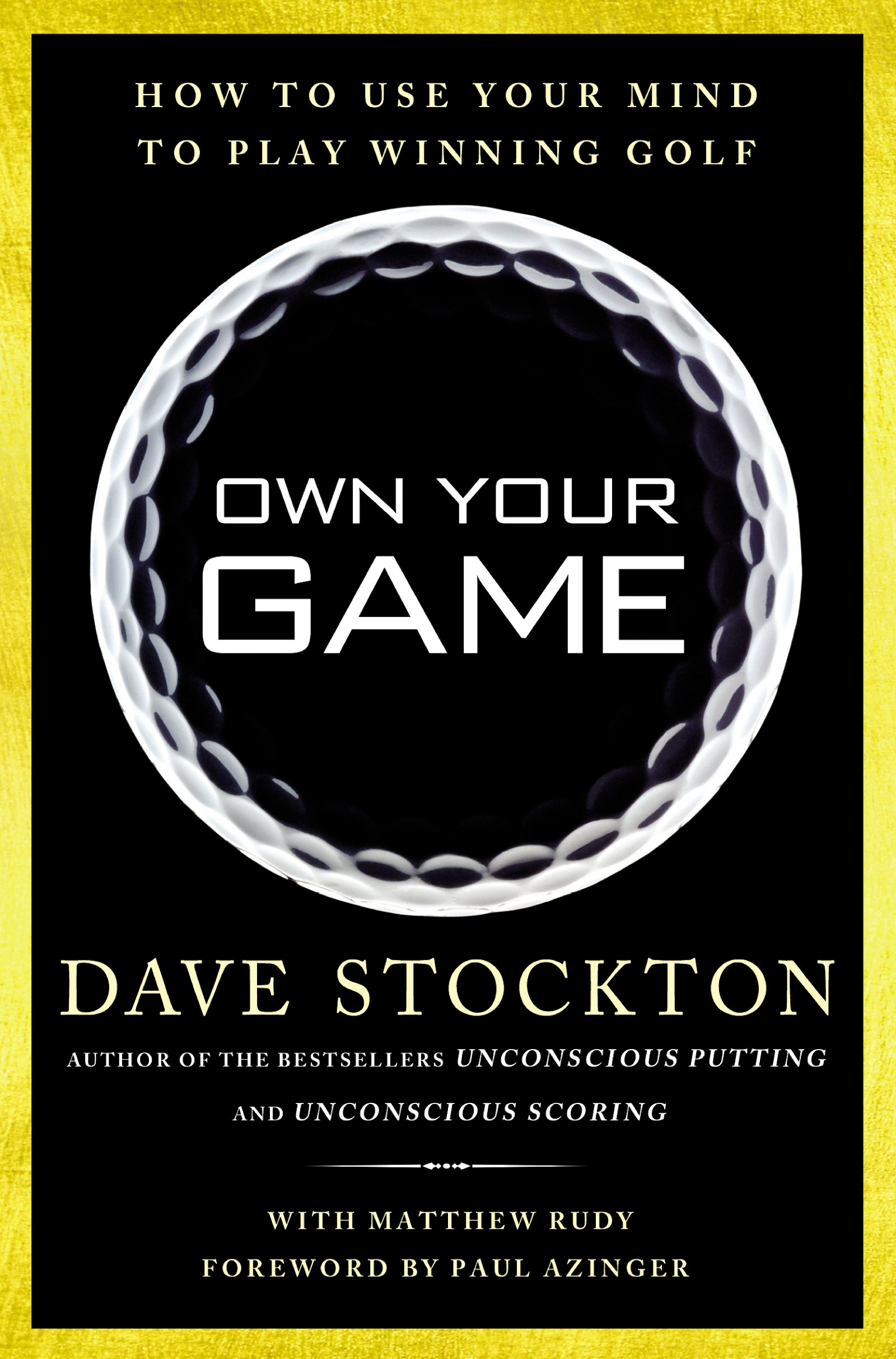 Image OfOwn Your Game: How To Use Your Mind To Play Winning Golf (English Edition)