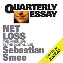 Quarterly Essay 72: Netloss