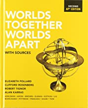 Worlds Together, Worlds Apart: with Sources (Second AP® Edition)