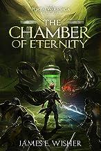 The Chamber of Eternity (The Portal Wars Saga Book 5)