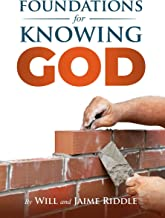 Foundations for Knowing God