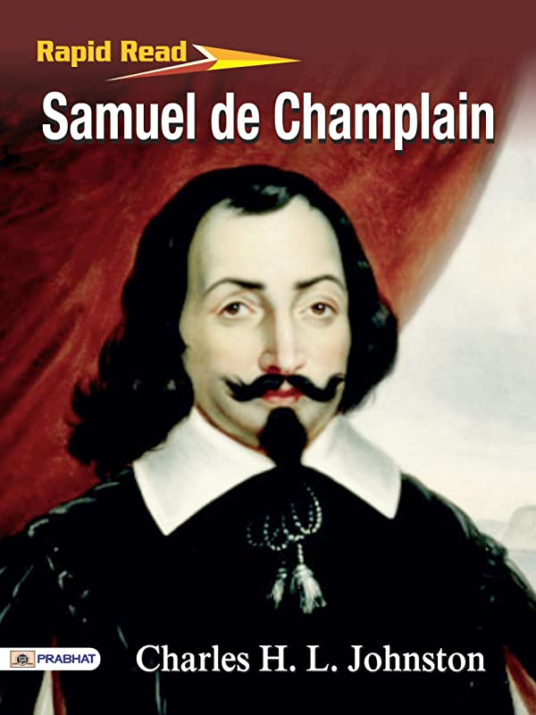 くによると大胆Samuel de Champlain (English Edition)