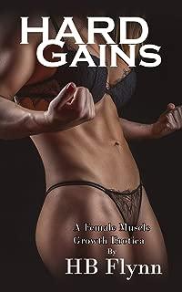 Hard Gains: A Female Muscle Growth Erotica