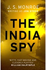 The India Spy: An electrifying spy thriller set in India from international bestseller J.S. Monroe (English Edition) Formato Kindle
