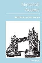 Microsoft Access: VBA Programming