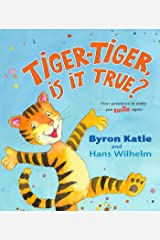 Tiger-Tiger, Is It True?: Four Questions to Make You Smile Again Kindle Edition