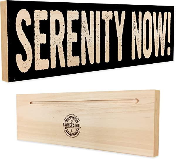 Serenity Now Handmade Wood Block Sign For Home Wall Decor