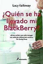 ¿Quién se ha llevado mi Blackberry?: 78 (Letras de Bolsillo)