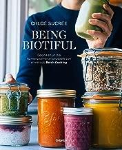 Being biotiful (Spanish Edition): Comidas deliciosas, rápidas y saludables con el método Batch Cooking