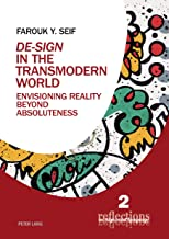«De-Sign» in the Transmodern World: Envisioning Reality Beyond Absoluteness (Reflections on Signs and Language)