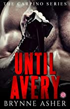 Until Avery: A Carpino Series Crossover Novella (The Carpino Series Book 4)