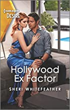 Hollywood Ex Factor: A reunion romance between a formerly married couple (LA Women Book 1) (English Edition)