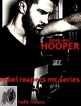Rebel Reapers MC Series: Hooper   Book One