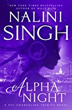 Alpha Night (Psy-Changeling Trinity Book 4)