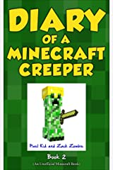 Minecraft Books: Diary of a Minecraft Creeper Book 2: Silent But Deadly (An Unofficial Minecraft Book) Kindle Edition