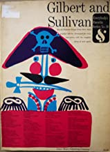EVERYBODY'S FAVORITE GILBERT AND SULLIVAN ALBUM : Everybody's Favorite Series No. 16 - World Famous Songs from Gilbert and Sullivan's Most Popular Operas Arranged for Voice and Piano and Containing the Complete Story of Each Opera