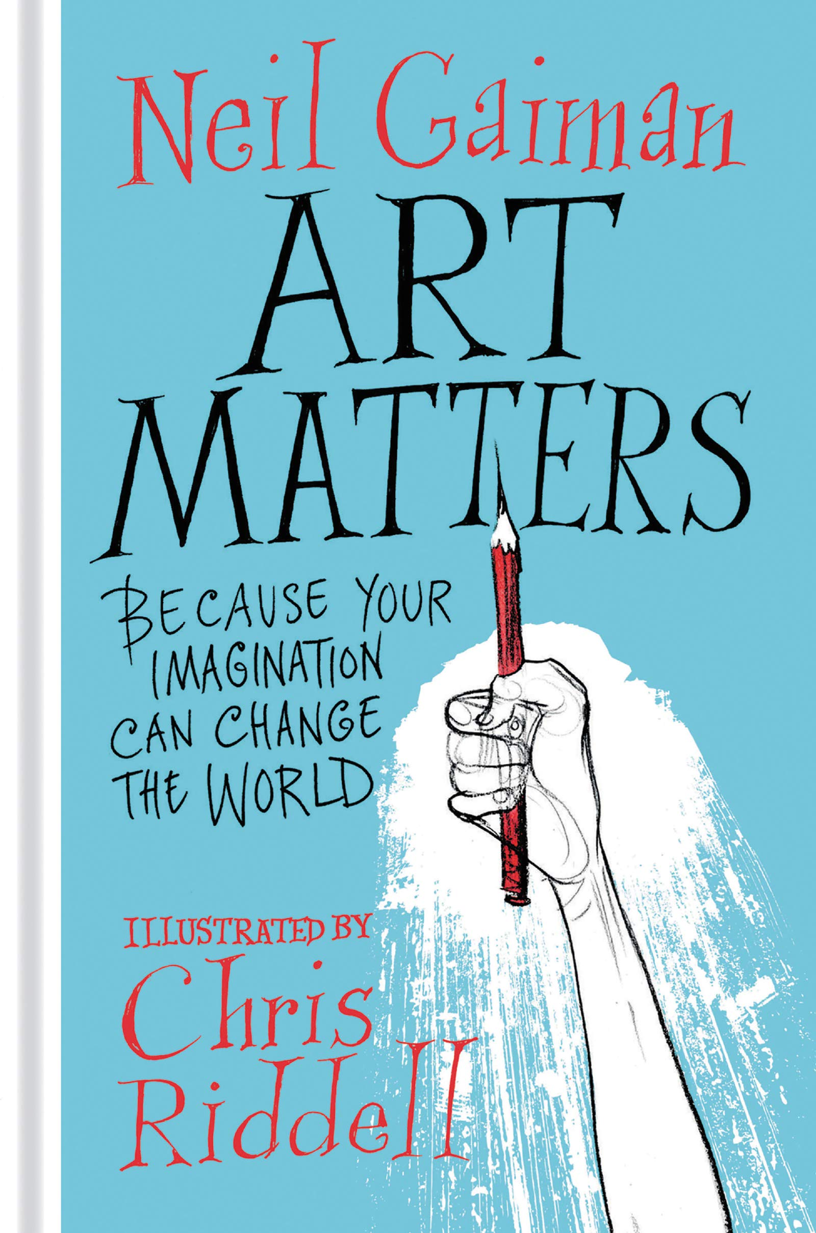 Image OfArt Matters: Because Your Imagination Can Change The World