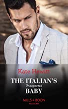 The Italian's Unexpected Baby (Mills & Boon Modern) (Secret Heirs of Billionaires, Book 32) (English Edition)