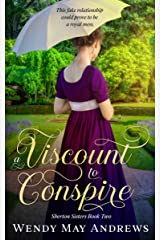 A Viscount to Conspire (Sherton Sisters Book 2) Kindle Edition