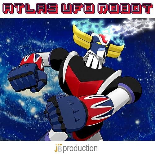 Atlas ufo robot compilation sigle dei cartoni animati di cartoon
