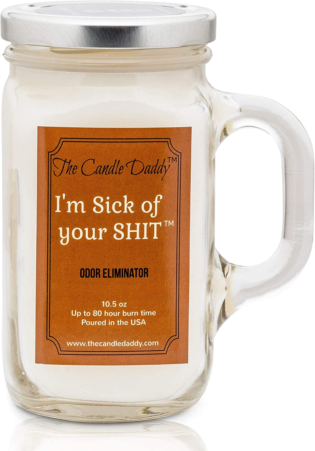 I'm Sick Max 57% OFF of Super sale Your Shit Odor - Bathroom Candle Funny Eliminating C