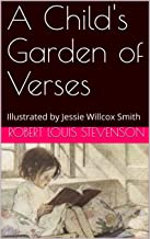 A Child's Garden of Verses: Illustrated by Jessie Willcox Smith (English Edition)
