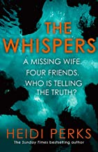 The Whispers: The new impossible-to-put-down thriller from the bestselling author