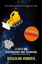 Guia do Mochileiro das Galaxias -Hitchikers Guide (Em Portugues do Brasil)