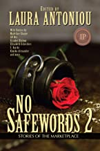 No Safewords 2  : Stories of the Marketplace