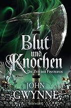 Die Zeit der Finsternis - Blut und Knochen 3: Roman (German Edition)