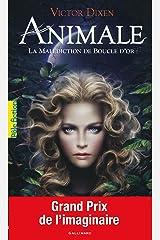 Animale (Tome 1) - La malédiction de Boucle d'or Format Kindle