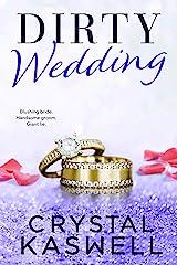 Dirty Wedding Kindle Edition