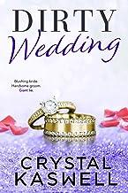 Dirty Wedding (English Edition)