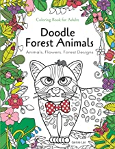 Doodle Forest Animals Coloring Book for Adults:Animals, Flowers, and Forest Designs: Stress Relieving Unique Patterns (Coloring & Activity Book for Girls)