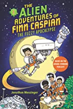 The Alien Adventures of Finn Caspian #1: The Fuzzy Apocalypse