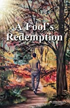 A Fool's Redemption: My New Life in Christ